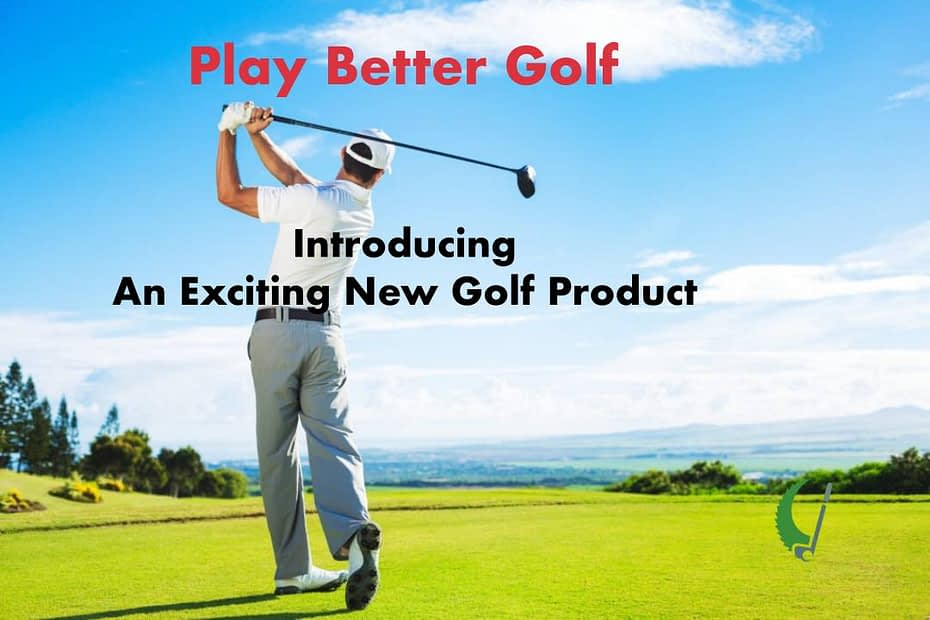 Introducing a exciting new golf produc
